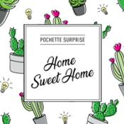 "Pochette Surprise ""Home Sweet Home"""